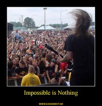 Impossible is Nothing –
