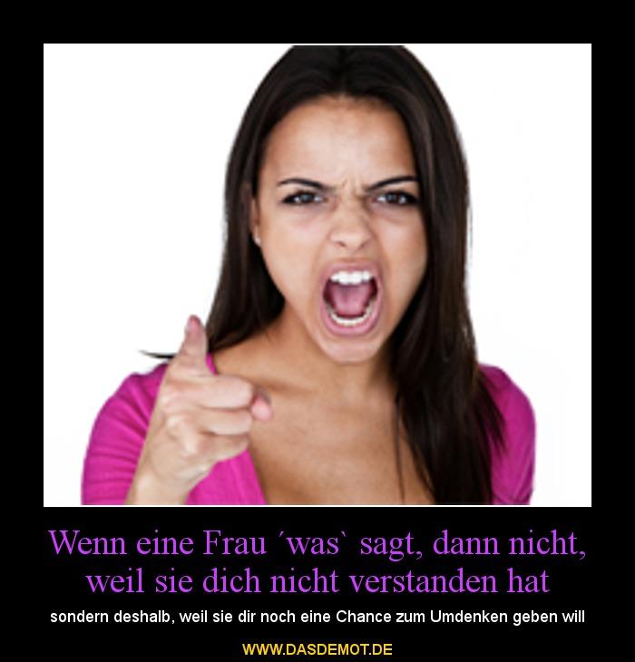 Wenn Eine Frau Was Sagt: Wenn Eine Frau ´was` Sagt, Dann Nicht, Weil Sie Dich Nicht