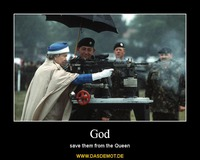 God – save them from the Queen