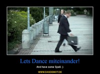 Lets Dance miteinander! – And have some Spaß ;)