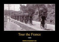 Tour the France – 1940