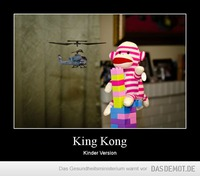 King Kong – Kinder Version