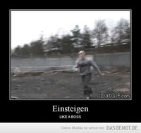Einsteigen – LIKE A BOSS