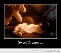 Sweet Dreams ... –