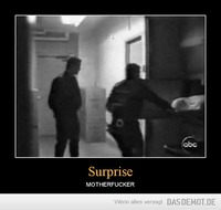 Surprise – MOTHERFUCKER