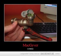 MacGyver – in Aktion