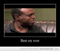 Best cry ever –