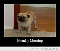 Monday Morning –