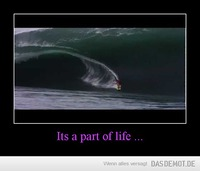 Its a part of life ... –