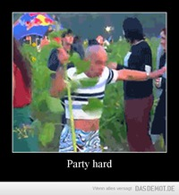 Party hard –