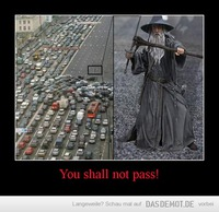 You shall not pass! –