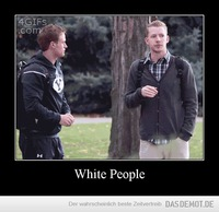 White People –