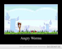 Angry Worms –