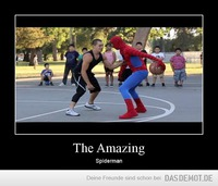 The Amazing – Spiderman