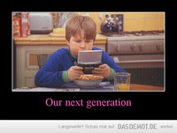 Our next generation –