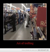 Art of trolling –