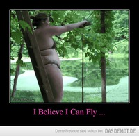 I Believe I Can Fly ... –